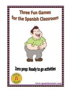 Free: No prep: Ready to go games for the Spanish classroom.  www.spanishcuentos.com