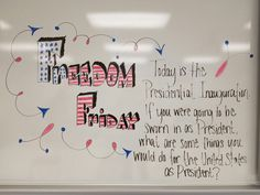 Freedom Friday!! A great (neutral) political white board topic!