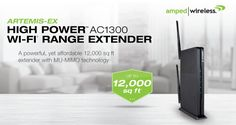 Amped Wireless Ships High Power AC1300 Wi-Fi Range Extender featuring MU-MIMO Technology and 12,000sq ft of Coverage