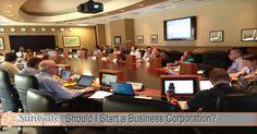 Should I Start a Business Corporation?