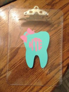 Cute clipboard for dental hygienist. Would make a great graduation gift.