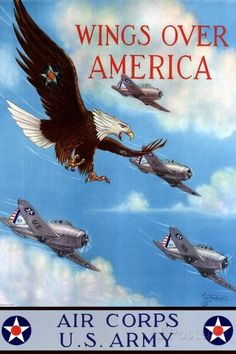 Wings Over America Air Corps U.S. Army - WWII War Propaganda Art Print
