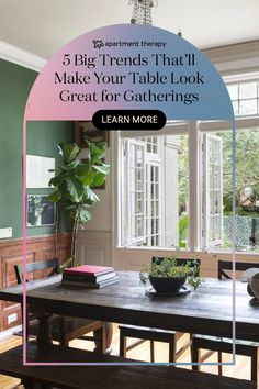 Here's what to consider if you're looking for an on-trend tabletop refresh.