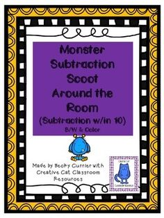 What a fun way for your students to practice their subtraction facts?  Here is a scoot around the room with monsters that your students will love!  You simply laminate, cut, and tape up around the room.  The students get a chance to stretch their legs and their minds.