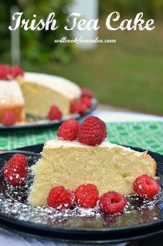 Irish Tea Cake: Will Cook for Smiles