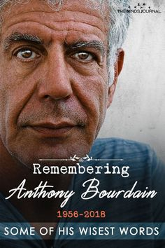 Remembering Anthony Bourdain – Some of His Wisest Words Remember Anthony Bourdain – Some of His Wise Words – themindsjournal. Anthony Bourdain Tattoos, Anthony Bourdain Quotes, Anthony Bourdain Parts Unknown, Anthony Bordain, Tony B, Chefs, Andrew Zimmern, Healthy Snacks For Adults, Today Show