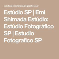 Estúdio SP   Emi Shimada Estúdio: Estúdio Fotográfico SP   Estudio Fotografico SP