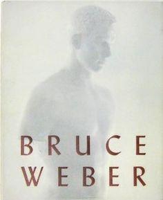 Bruce Weber by Bruce Weber