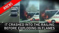 Video thumbnail, Taiwan bus fire: 'At least 26 tourists dead' after coach smashes into airport guardrail and explodes into flames