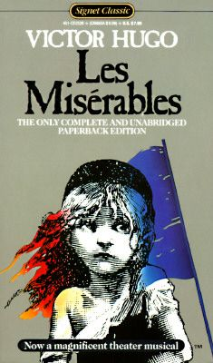 """Les Miserables"" by Victor Hugo - A book that somehow manages to cover a multitude of topics, in-depth, through the life of the protagonist, Jean Valjean. A tour de force. Jean Valjean, I Love Books, Great Books, Books To Read, My Books, Les Miserables Book, Les Miserables Victor Hugo, Comedia Musical, Better Books"