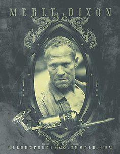 The Wild Walking Dead-- Merle Dixon