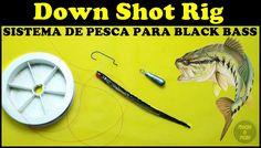 Sistema Down Shot Rig para Pesca de Black Bass [Pescas e Dicas]