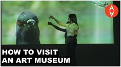"""Planning to visit an art museum this summer? PBS Digital Studios' """"The Art Assignment"""" offers some important tips and tricks for making it a rewarding experience!"""