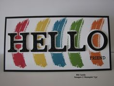 FMS221, Rainbow Hello by BK cards - Cards and Paper Crafts at Splitcoaststampers