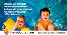 Enjoy these great Brother Quotes. Check out our other awesome categories as well. Brother and Brother Quote School Holiday Activities, Sibling Quotes, Swimming Classes, Swim School, 50 Words, Brother Quotes, Life Video, Swim Lessons, Funny Quotes About Life