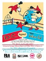 DC Against The World! | Thursday, March 13, 2014 | 11am-6pm | The New Movement at 616 Lavaca St., Austin, TX 78701 | Free Beer, Free Tacos, Free Music! | RSVP: http://www.eventbrite.com/e/dc-against-the-world-tickets-10741188183