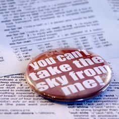 You can't take the sky from me Firefly themed Pinback button