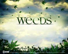 LOVE Weeds!! <3