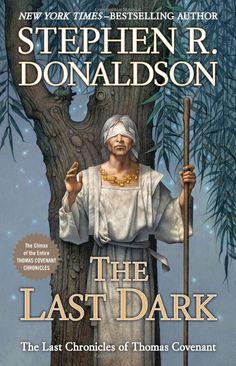 Currently Reading (Jan. 2015): The Last Dark - Stephen R. Donaldson