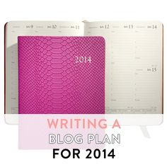Writing a blog plan for 2014