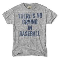 awesome No Crying in Baseball T-Shirt by http://www.dezdemonhumor.space/sports-humor/no-crying-in-baseball-t-shirt/