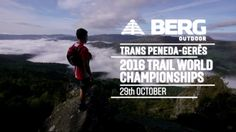 BERG Outdoor Trans Peneda-Gerês 2016 Trail World Championships @ Portugal