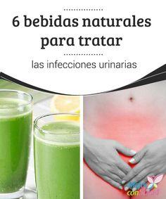 6 bebidas naturales para tratar las infecciones urinarias  Las mujeres suelen padecer más a menudo infecciones urinarias. No obstante, los médicos nos indican que todos, en algún momento de nuestra vida, podemos llegar a sufrir este problema tan común.