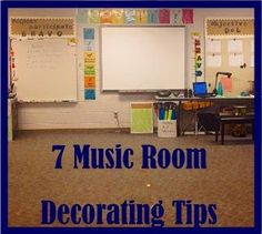 : 7 Music Class Room Decorating Tips