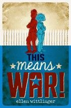 Ellen Wittlinger: This Means War