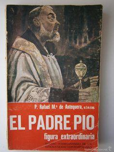 Libros de segunda mano: EL PADRE PIO FIGURA EXTRAORDINARIA Rafael de Antequera - El Adalid Serafico 1969 - Foto 3 - 57371504