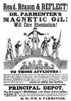 Illustration VI: The Patent Medicine Era: Printed by Baker Taylor, Albany, New York, circa 1858, this is an example of a broadside proclaiming the virtues of proprietary medicine. Years later billboards and barns were used to carry like advertising, implying that customers would be cured of practically any ailment.