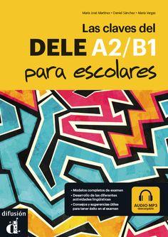 http://www.difusion.com/ele/coleccion/examenes/0/las-claves-del-nuevo-dele/referencia/las-claves-del-dele-a2b1-para-escolares/#.Vp0Qu67qDaE.facebook