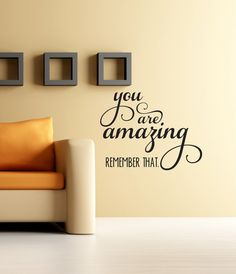 you are amazing wall decal wall decal quote wall words wall decor inspirational wall quotes girls bedroom decor removable wall art amazing wall quotes office