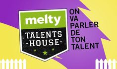 meltygroup, premier groupe média pour les 18-30 ans sur Internet, est heureux d'annoncer le lancement de la « melty Talents House », une pépinière de jeunes talents dont la mission est d'accompagner des jeunes dans la réalisation de leur projet, et de raconter leur histoire pour montrer que le succès est