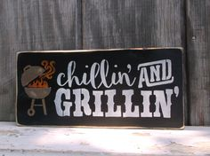 Grillin' and Chillin' BBQ Sign Backyard Barbecue Grill Sign Shelf Sitter Wooden Sign Wood Sign by OldeThymeSigns on Etsy Publix # contest