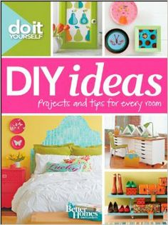 Do It Yourself: DIY Ideas (Better Homes and Gardens) (Better Homes and Gardens Decorating): Better Homes and Gardens: 9781118148389: Amazon....