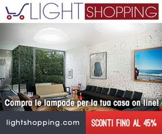 Light Shopping - Compra le lampade per la tua casa on line!