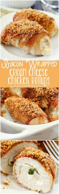 Bacon Wrapped Cream Cheese Chicken Rollups