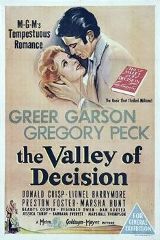 The Valley of Decision ~ 1945