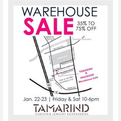 Tamarind - Semi annual warehouse sale up to 75% off.  Come shop designer brands like ace and jig, Raquel Allegra, Apiece Apart and many more.
