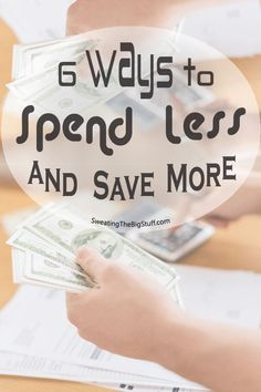 Want to save more money? Here are 6 ways you can start spending less and saving more on a daily basis.