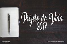 Ministério Enlace: Projeto de Vida, objetivos e metas 2017