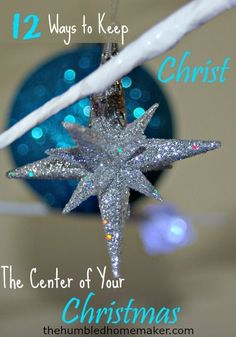 Instead of squeezing in room for Jesus this Christmas season, why not build a new tradition of keeping Jesus the center of your holiday? Here are 12 ideas.