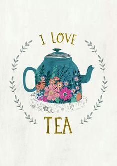 I Love Tea – by Rebecca Jones Giclee print of an original illustration. Printed … I Love Tea – by Rebecca Jones Giclee print of [. Tee Kunst, Tea Quotes, Tea Time Quotes, Cuppa Tea, My Cup Of Tea, Grafik Design, High Tea, Drinking Tea, Afternoon Tea