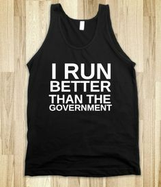 I RUN BETTER THAN THE GOVERNMENT  www.aspenyogamats.com