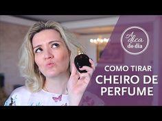 Como tirar cheiro de perfume sem erro com uma dica infalível #aDicadoDia com Flávia Ferrari