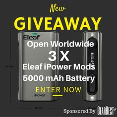 Win 1 of 3 Eleaf iPower Vape Mods - With Huge 5000 mAh Battery Life!
