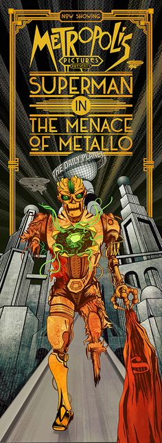 Metropolis Pictures Presents: Superman in the Menace of Metallo. Digital mixed media by Damian K. Sheiles.