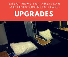 Possible Great News for American Airlines Business Class Upgrades!