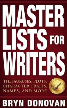 Master Lists for Writers: Thesauruses, Plots, Character Traits, Names, and More by Bryn Donovan This is a if you want to use different words to flesh out your characters emotions when the well of creativity runs dry. Writing Words, Writing Advice, Writing Resources, Writing Help, Writing A Book, Writing Prompts, Writing Corner, Writing Fantasy, Fiction Writing
